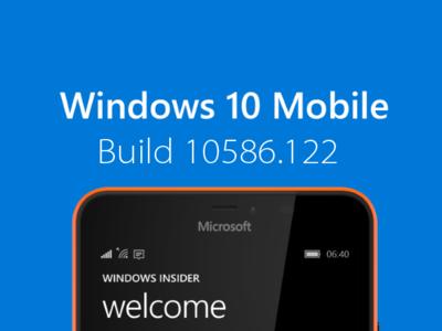 La Build 10586.122 ya está disponible para los anillos Slow y Release