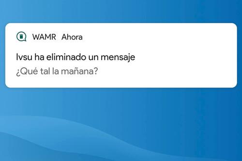 Cómo recuperar mensajes borrados de WhatsApp (fotos, vídeos y notas de voz incluídos) con WAMR
