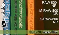 Canon 7D, análisis de los modos RAW