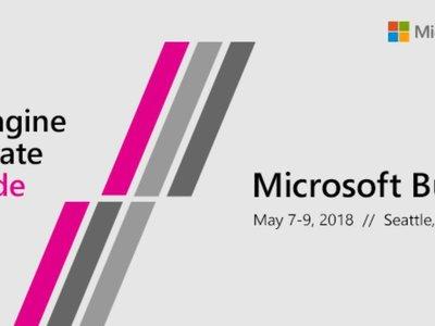 Aún faltan meses pero ya conocemos la fecha para la celebración de la Build 2018 de Microsoft