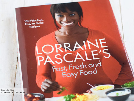 Fast, Fresh and Easy Food. El tercer libro de recetas de Lorraine Pascale
