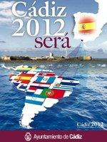 Cádiz 2012, Bicentenario y Capitalidad Cultural Iberoamericana