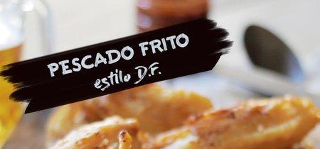 Pescado frito estilo D.F. Receta en video