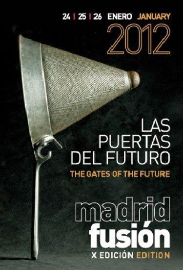 A escasas 2 semanas de Madrid Fusión 2012: Las puertas del futuro
