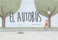 'El autobús', de Marianne Dubuc: un divertido viaje para los más pequeños