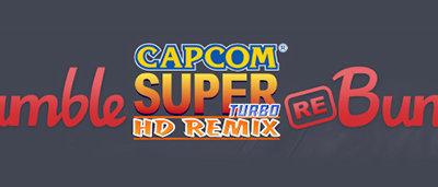 Capcom esta de vuelta con el Humble Capcom Super Turbo HD Remix Rebundle