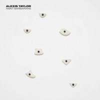 Alexis Taylor te trae a sus bárbaros sin Hot Chip: Await Barbarians es su segundo disco en solitario