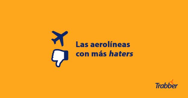 Las Aerolinas Con Mas Haters