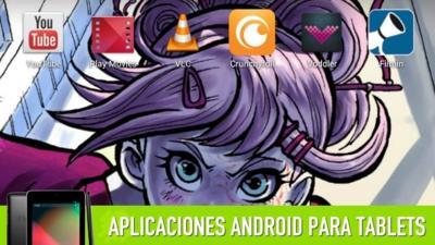 Las mejores apps de multimedia para tablets Android