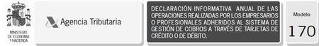 Modelo 170: declaración informativa de los cobros realizados con tarjetas