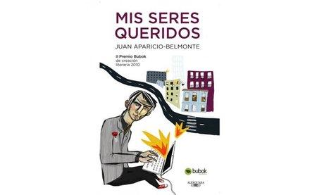 'Mis seres queridos' de Juan Aparicio-Belmonte, ya disponible el II Premio Bubok de creación literaria