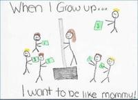 Yo de mayor quiero ser como mami