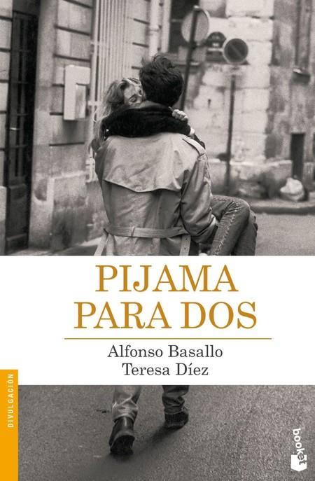 Pijama para dos - Alfonso Basallo y Teresa Díez