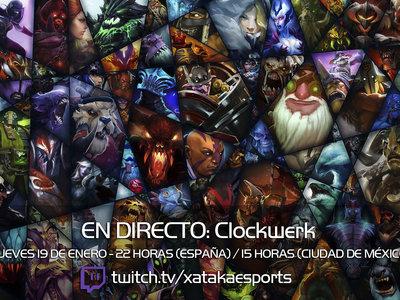 """Clockwerk en directo con la sección """"Dota 2 de la A a la Z"""" a las 22:00 horas (las 15:00 horas en Ciudad de México) [Finalizado]"""