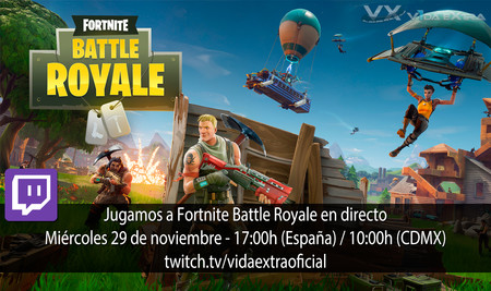 Streaming de Fortnite: Battle Royale a las 17:00h (las 10:00h en Ciudad de México)