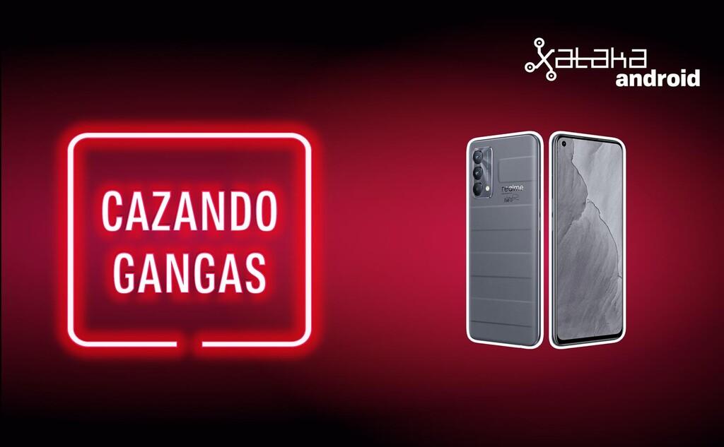 Realme GT Master Edition a precio(valor) demencial, Redmi Note 10S con ofertón y más rebajas: Cazando Gangas