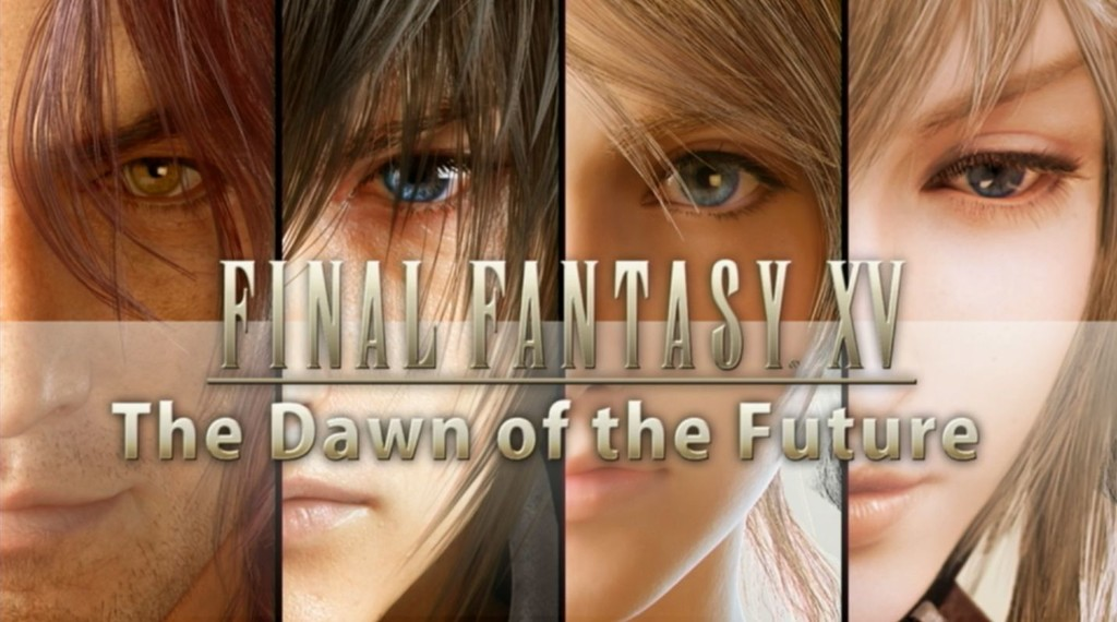 Final Fantasy Xv The Dawn Of The Future