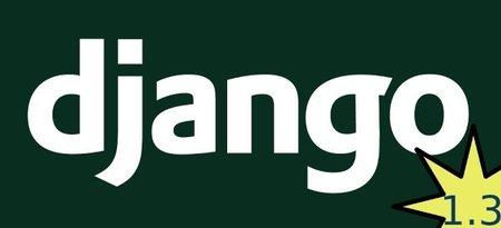 Novedades en Django 1.3: aún más potente y sencillo