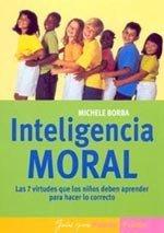 Inteligencia moral para hacer lo correcto
