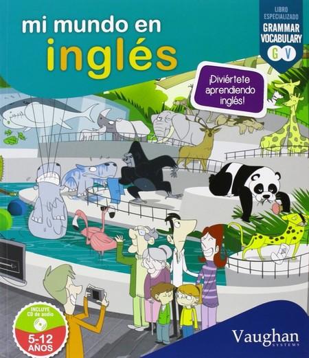 Mi Mundo En Ingles Diviertete Aprendiendo Ingles
