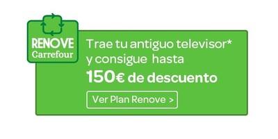 Si vas a cambiar de televisor, en Carrefour tienes Plan Renove hasta el 25 de mayo