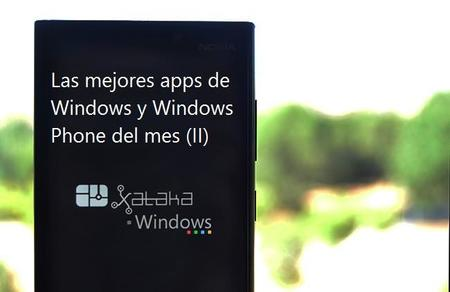 Las mejores apps de Windows 8/RT y Windows Phone del mes (II)