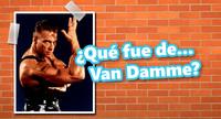 ¿Qué fue de... Jean Claude Van Damme?