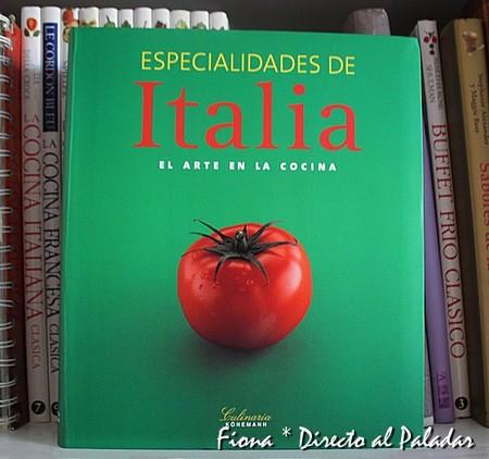 Especialidades de Italia, el arte en la cocina