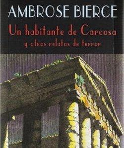 'Un habitante de Carcosa y otros relatos de terror', de Ambrose Bierce