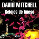 'Relojes de hueso' de David Mitchell
