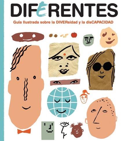 Diferentes: guía ilustrada para niños sobre la diversidad y la discapacidad