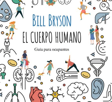 Libros que nos inspiran: 'El cuerpo humano' de Bill Bryson