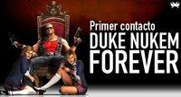 'Duke Nukem Forever'. Primer contacto