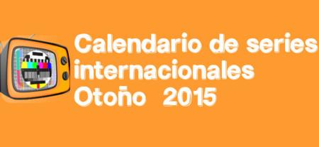 Los 129 estrenos de la temporada de Otoño 2015 en el Calendario de ¡Vaya Tele!
