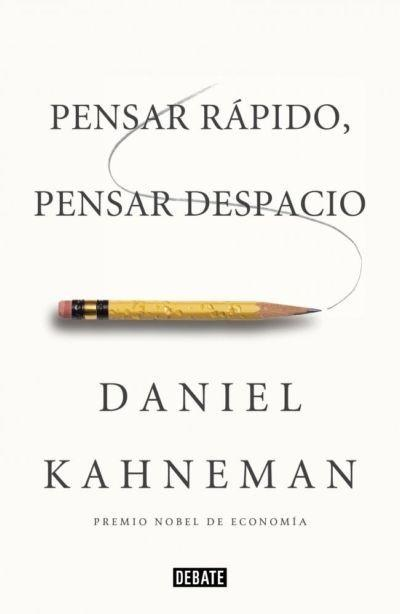 daniel kahneman libro pensar rápido pensar despacio pdf