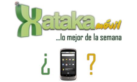 Lo mejor de la semana en Xataka Móvil, ¿interesa Nexus One?