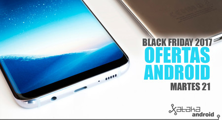 Black Friday 2017: ofertas del día 21 en móviles y accesorios Android