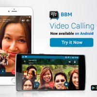 Las videollamadas de BBM en Android e iOS ya están disponibles en todo el mundo