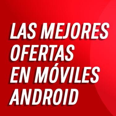Los mejores móviles Android en calidad-precio de oferta por el Black Friday