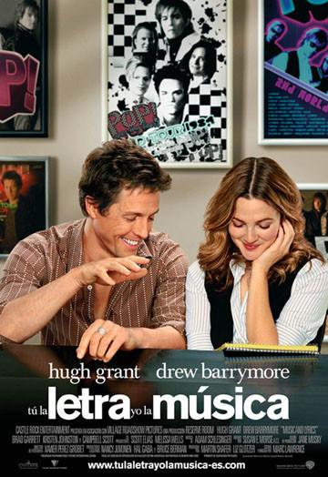 Poster y trailer de 'Tú la letra, yo la música' ('Music and Lyrics'), con Hugh Grant