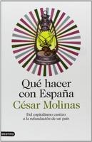 Qué hacer con España, por César Molinas