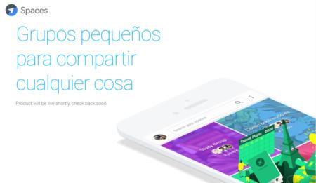 Google lanza Spaces, su nueva aplicación social para chatear y compartir en grupos ¡ya disponible!