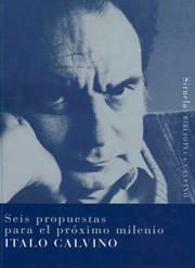 'Seis propuestas para el próximo milenio', de Italo Calvino