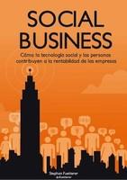 Social Business, el libro para aplicar la tecnología social en las empresas
