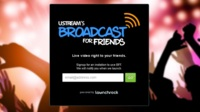 Ustream anuncia Broadcast for friends, una aplicación móvil para transmitir vídeo por Facebook