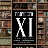 'Proyecto XI', Francesc Blanco nos sumerge en un laberinto literario