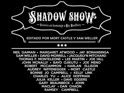 'Shadow Show': un montón de cuentos en homenaje a Ray Bradbury que buscan tu ayuda
