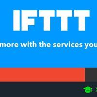 Qué es IFTTT y cómo lo puedes utilizar para crear automatismos en tus aplicaciones