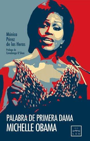 Entrevistamos a Mónica Pérez de las Heras, autora del perfil más personal de Michelle Obama