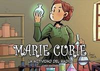 Marie Curie, la actividad del radio es el  cuarto cómic de la colección científicos